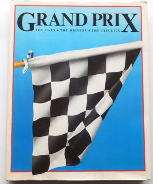 GRAND PRIX- THE CARS  THE DRIVERS THE CIRCUITS (Nye Hidges, Roebuck 1981)